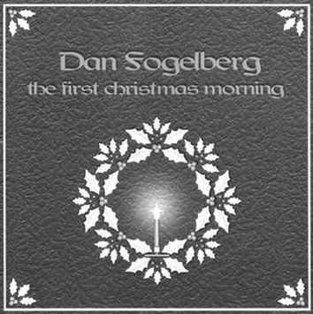 dan fogelberg the first christmas morning - Dan Fogelberg Christmas Song