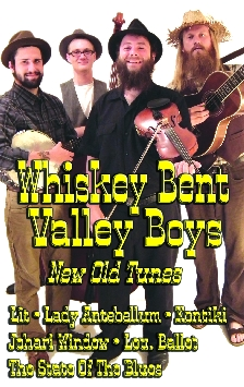 Whiskey Bent Valley Boys